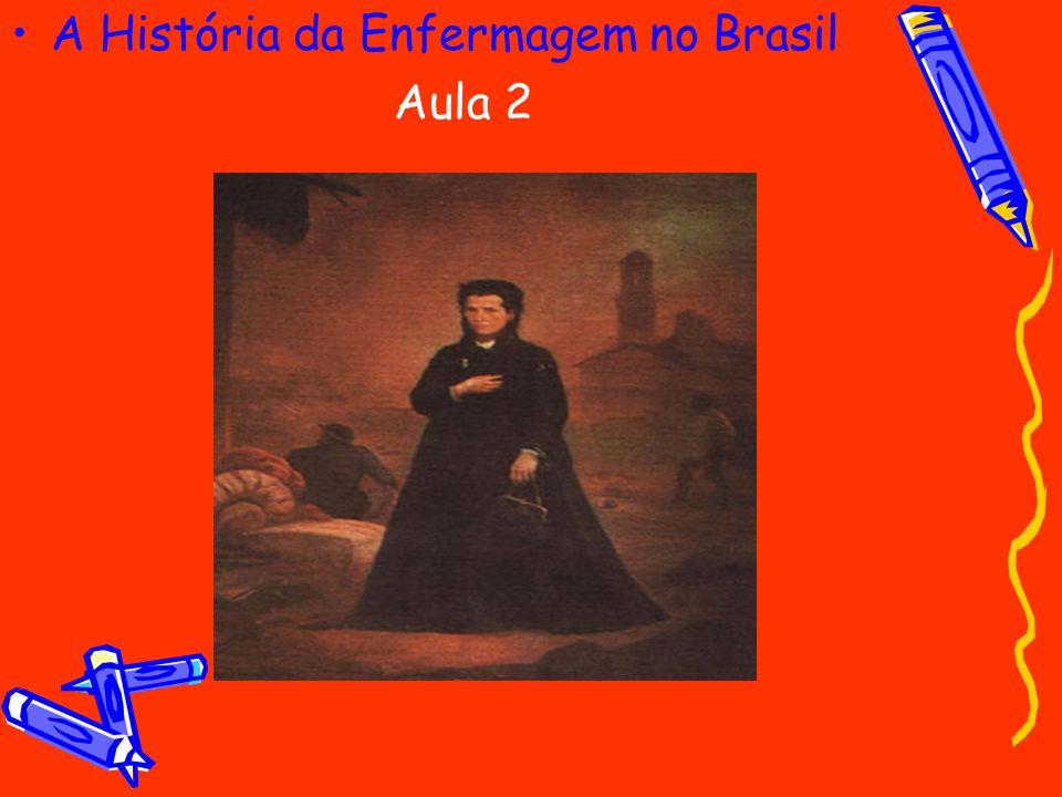 A História da Enfermagem no Brasil