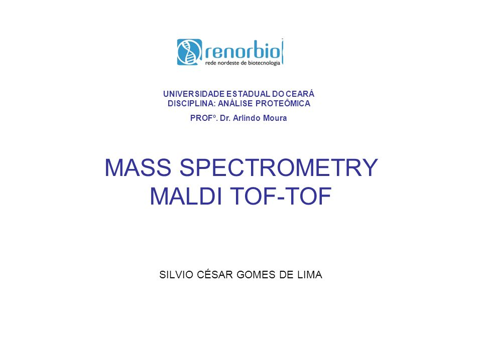MASS SPECTROMETRY MALDI TOF-TOF