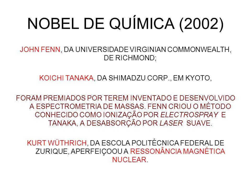 NOBEL DE QUÍMICA (2002)
