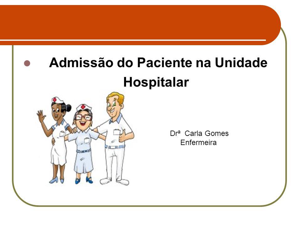 Admissão do Paciente na Unidade Hospitalar