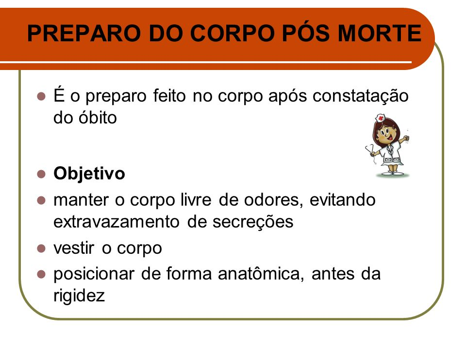 PREPARO DO CORPO PÓS MORTE