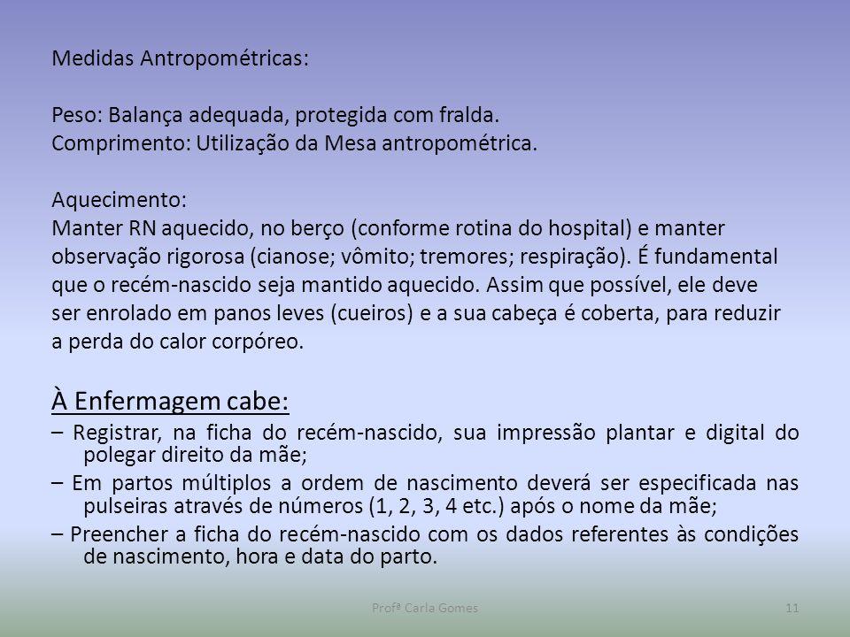 À Enfermagem cabe: Medidas Antropométricas: