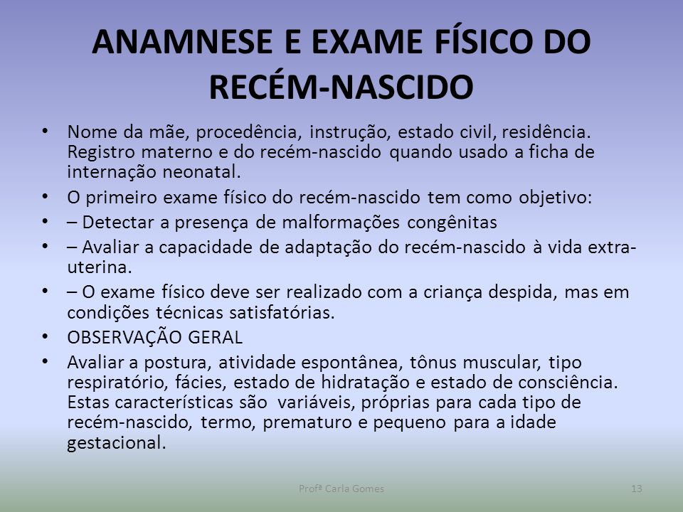 ANAMNESE E EXAME FÍSICO DO RECÉM-NASCIDO