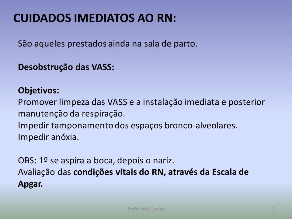 CUIDADOS IMEDIATOS AO RN: