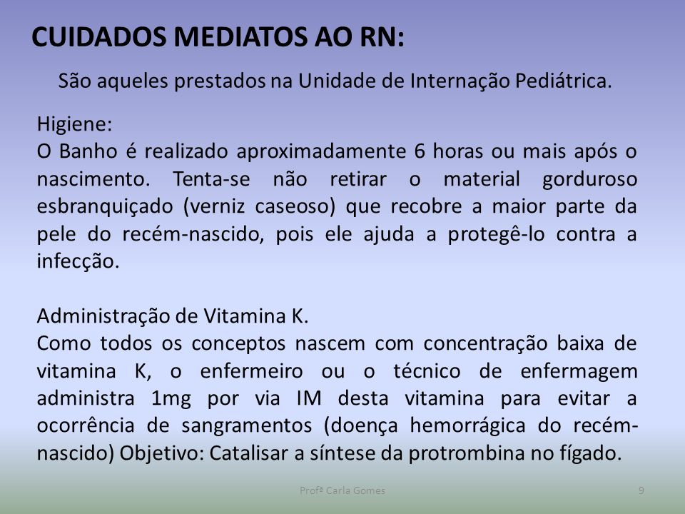 CUIDADOS MEDIATOS AO RN: