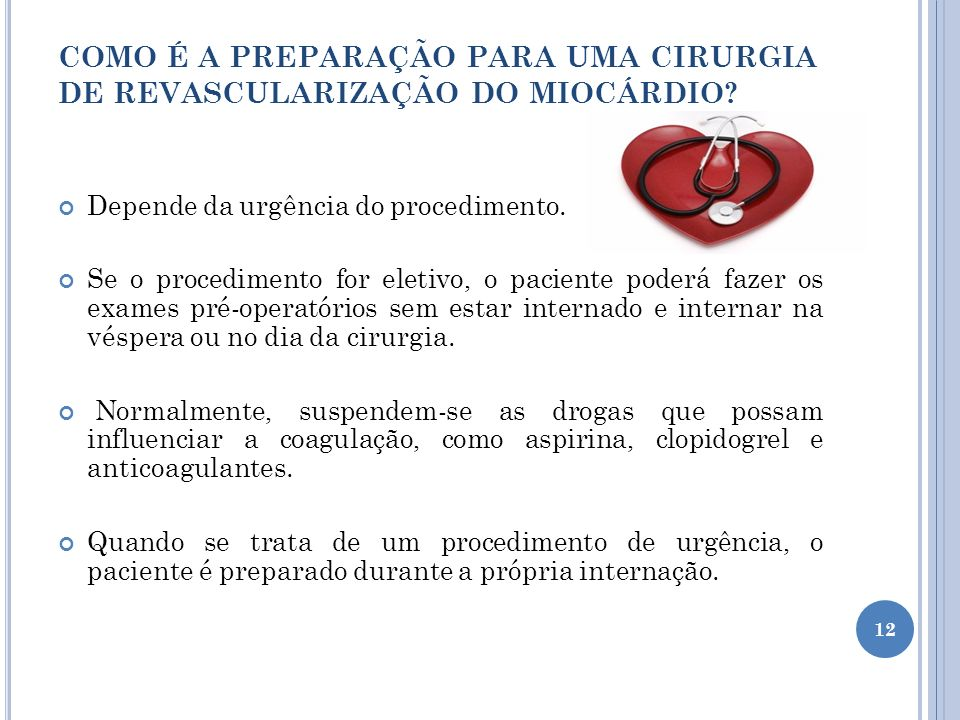 COMO É A PREPARAÇÃO PARA UMA CIRURGIA DE REVASCULARIZAÇÃO DO MIOCÁRDIO