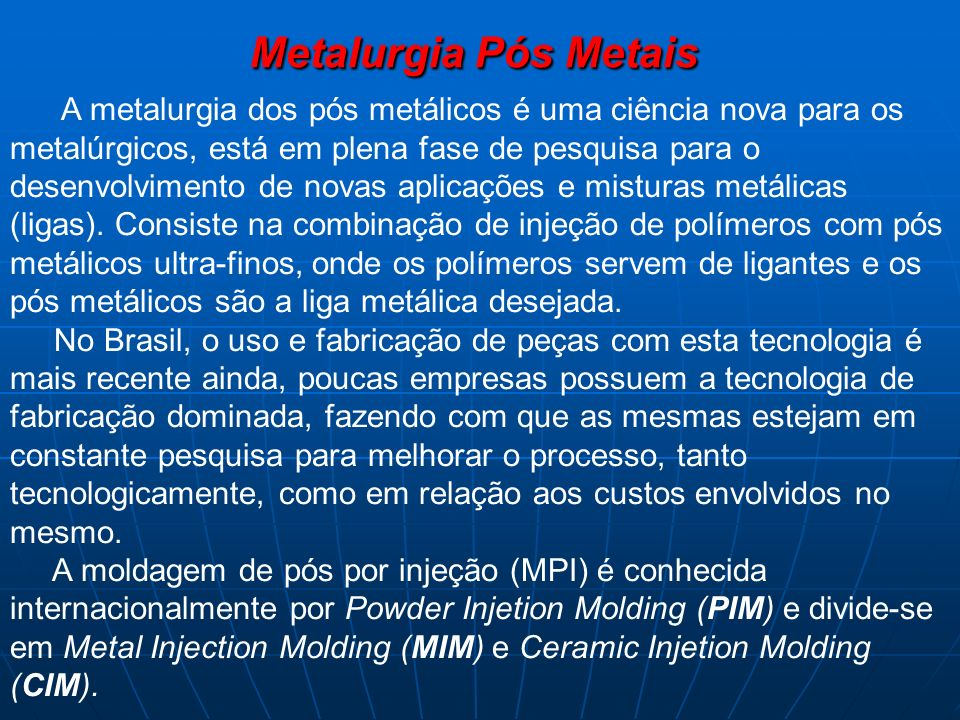 Metalurgia Pós Metais