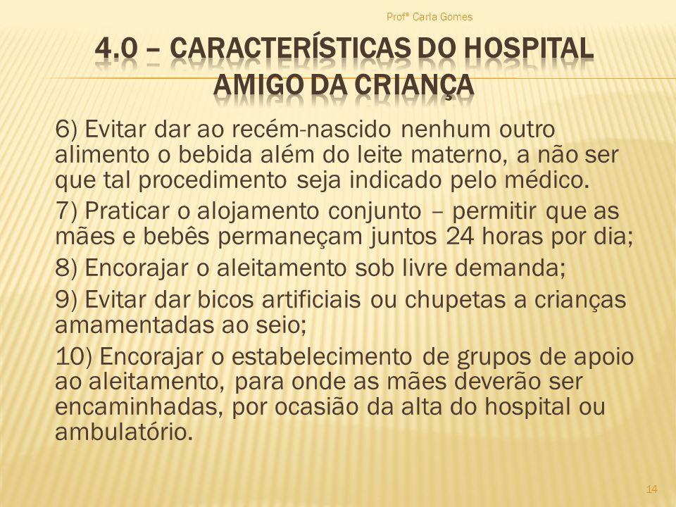 4.0 – Características do Hospital Amigo da Criança