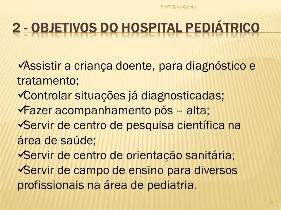 2 - Objetivos do Hospital Pediátrico