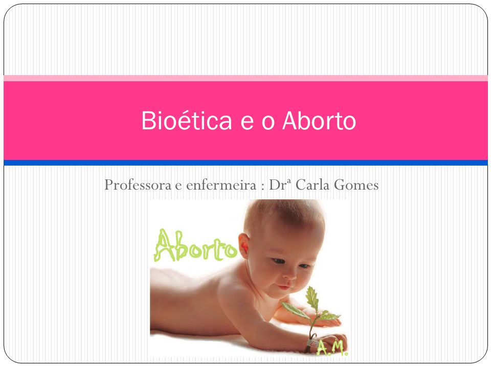 Professora e enfermeira : Drª Carla Gomes