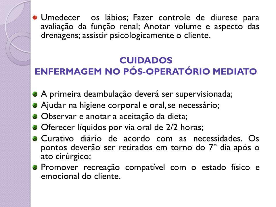 ENFERMAGEM NO PÓS-OPERATÓRIO MEDIATO