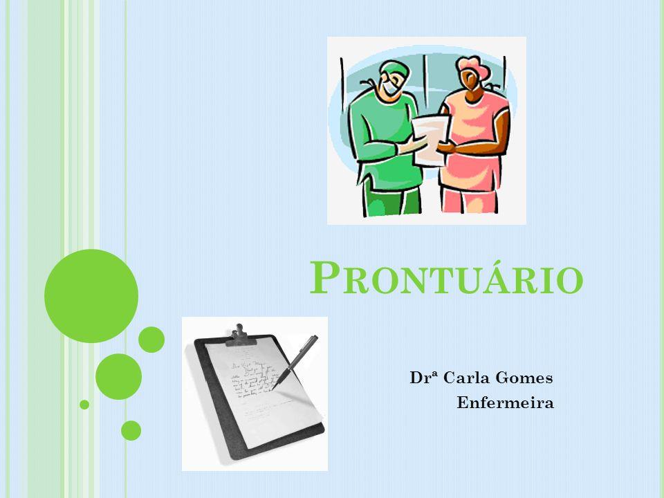 Drª Carla Gomes Enfermeira