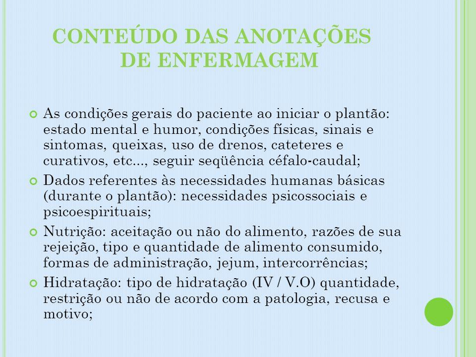 CONTEÚDO DAS ANOTAÇÕES DE ENFERMAGEM