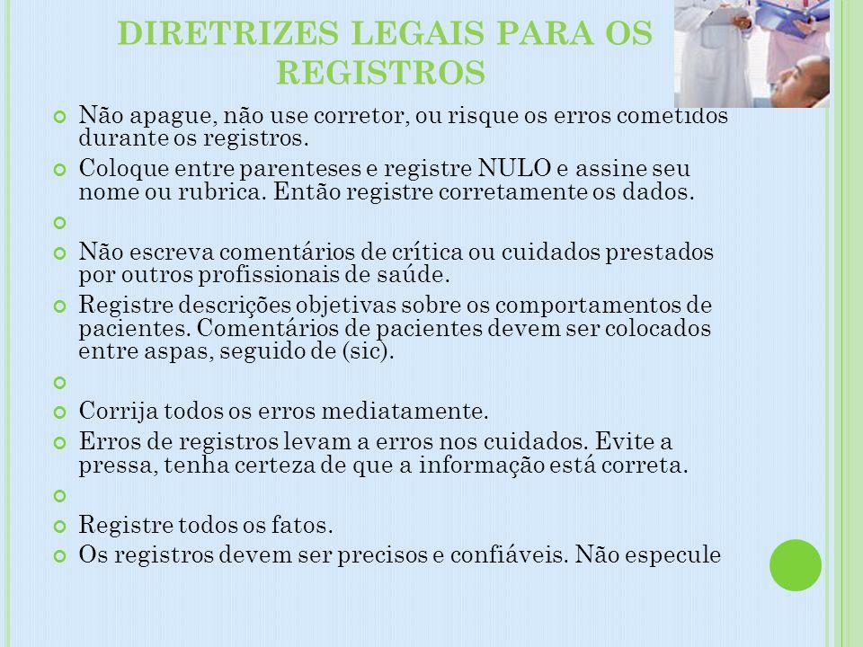 DIRETRIZES LEGAIS PARA OS REGISTROS