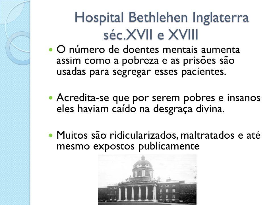 Hospital Bethlehen Inglaterra séc.XVII e XVIII