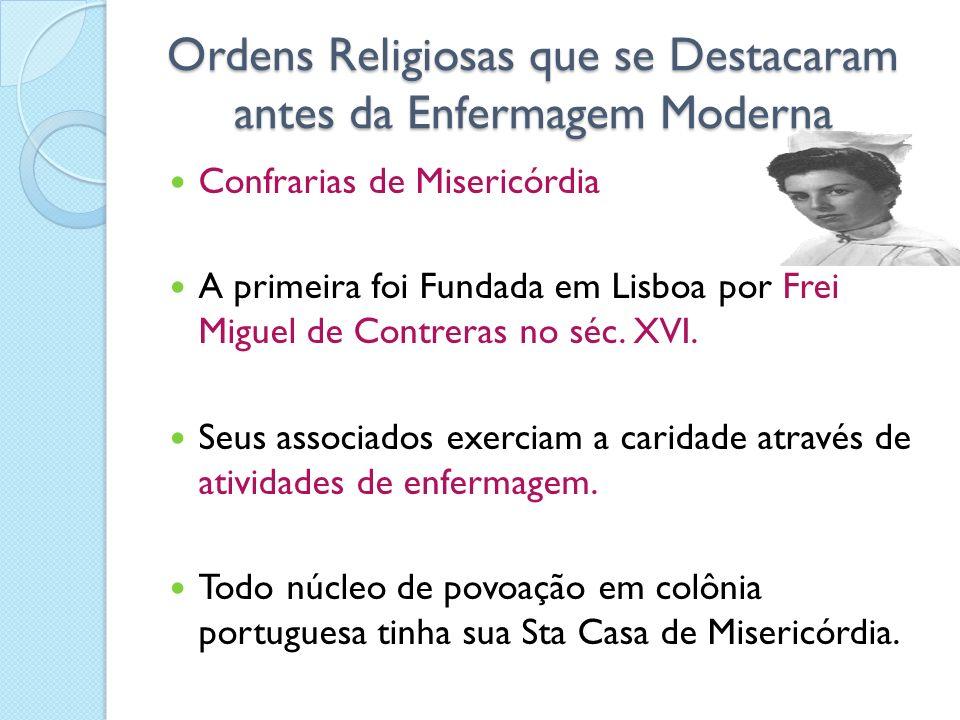Ordens Religiosas que se Destacaram antes da Enfermagem Moderna