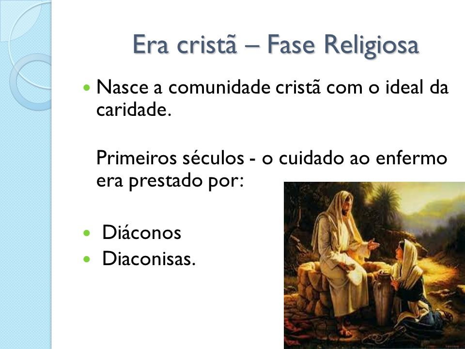 Era cristã – Fase Religiosa