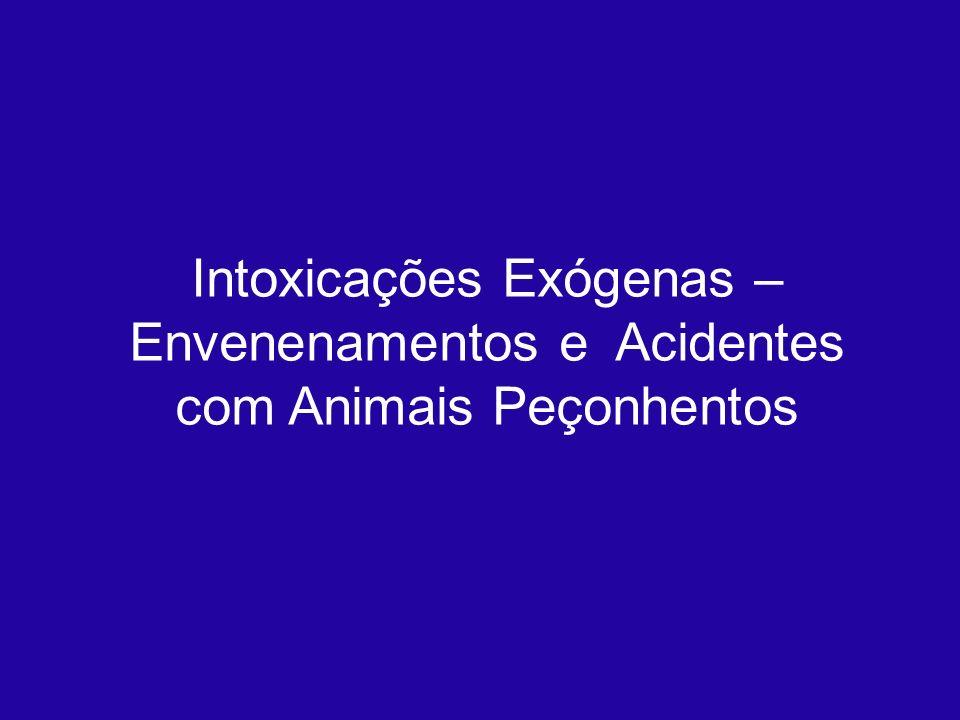 Intoxicações Exógenas – Envenenamentos e Acidentes com Animais Peçonhentos