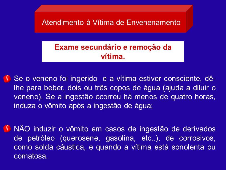 Exame secundário e remoção da vítima.