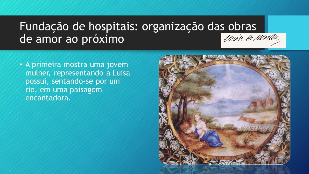 Fundação de hospitais: organização das obras de amor ao próximo