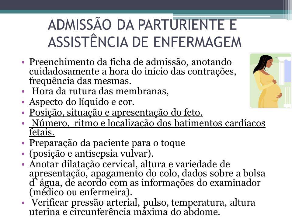 ADMISSÃO DA PARTURIENTE E ASSISTÊNCIA DE ENFERMAGEM