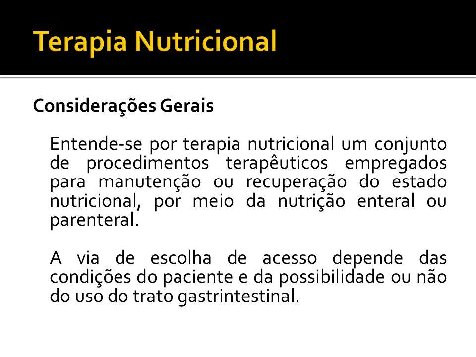 Terapia Nutricional Considerações Gerais