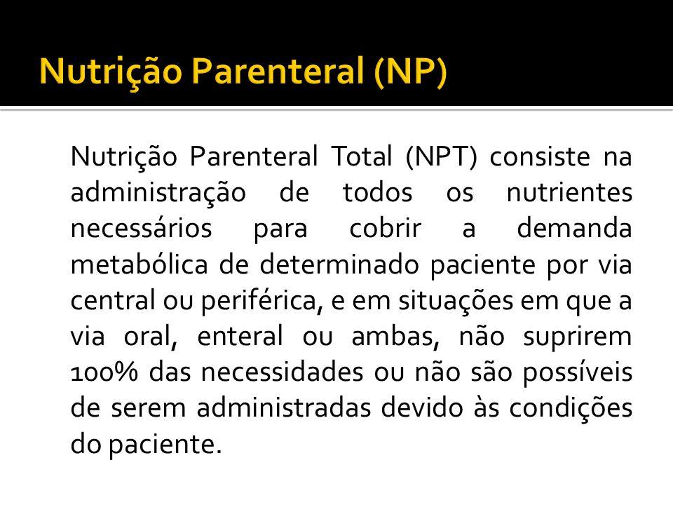 Nutrição Parenteral (NP)