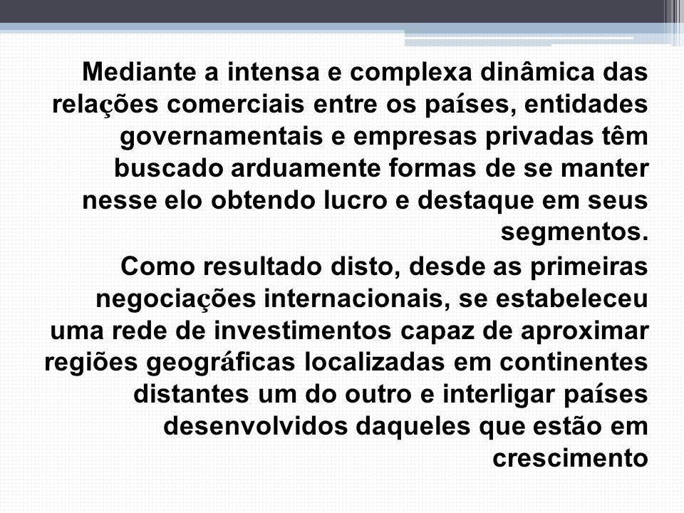 4. PRINCIPAIS ÁREAS E DESTINOS DOS INVESTIMENTOS