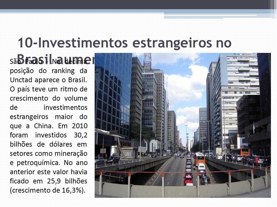10-Investimentos estrangeiros no Brasil aumentaram 16%