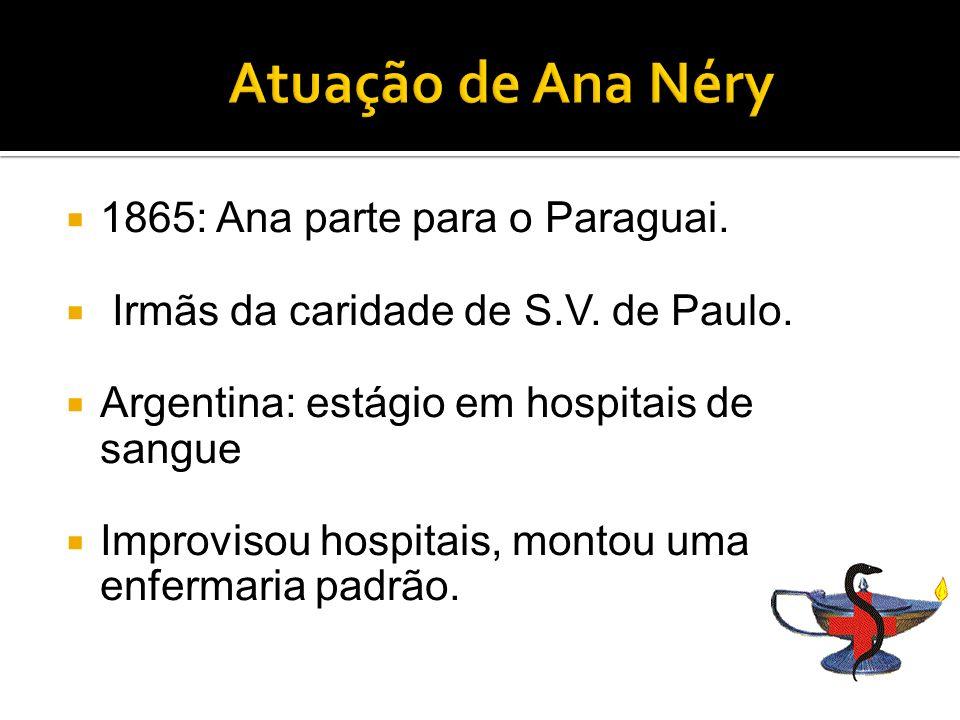 Atuação de Ana Néry 1865: Ana parte para o Paraguai.