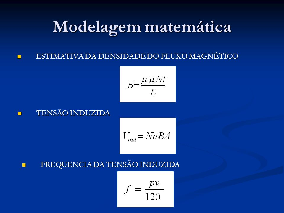 Modelagem matemática ESTIMATIVA DA DENSIDADE DO FLUXO MAGNÉTICO