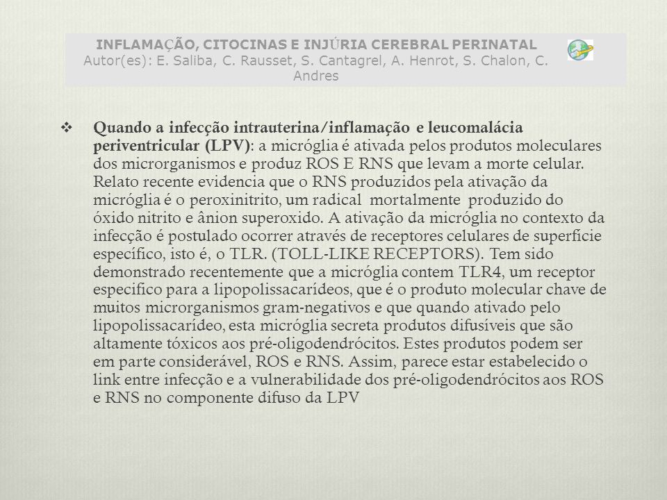 INFLAMAÇÃO, CITOCINAS E INJÚRIA CEREBRAL PERINATAL Autor(es): E