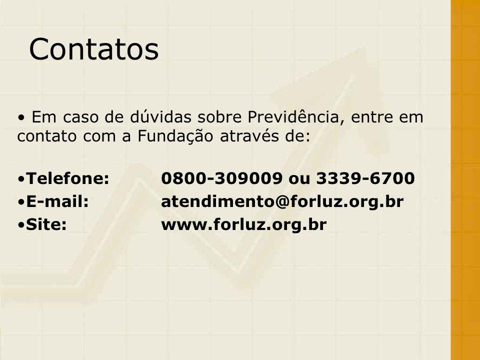 Contatos Em caso de dúvidas sobre Previdência, entre em contato com a Fundação através de: Telefone: 0800-309009 ou 3339-6700.