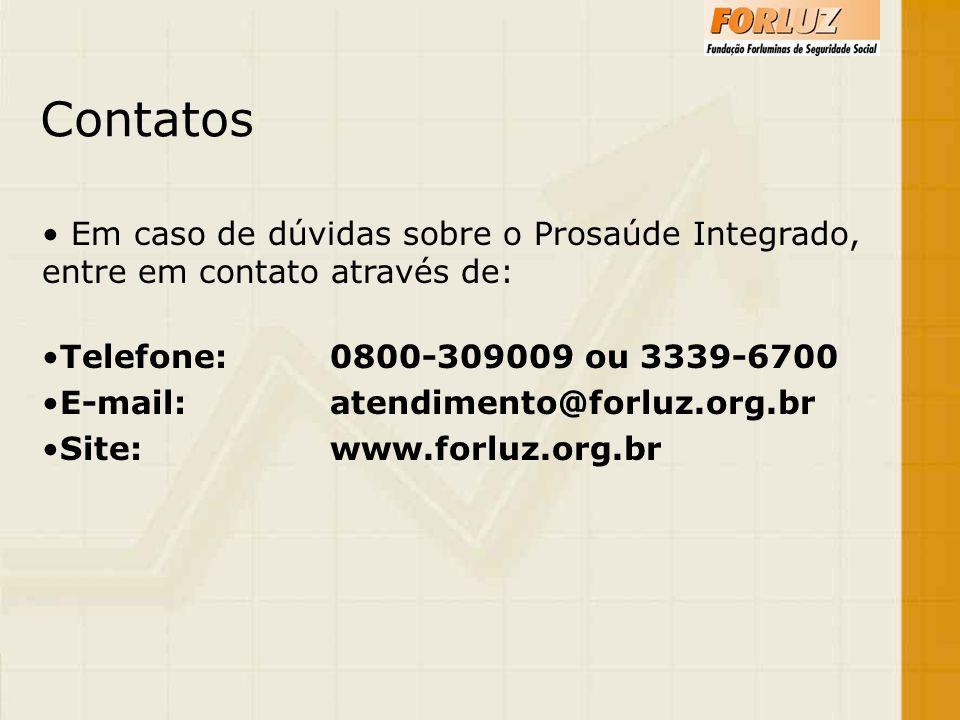 Contatos Em caso de dúvidas sobre o Prosaúde Integrado, entre em contato através de: Telefone: 0800-309009 ou 3339-6700.