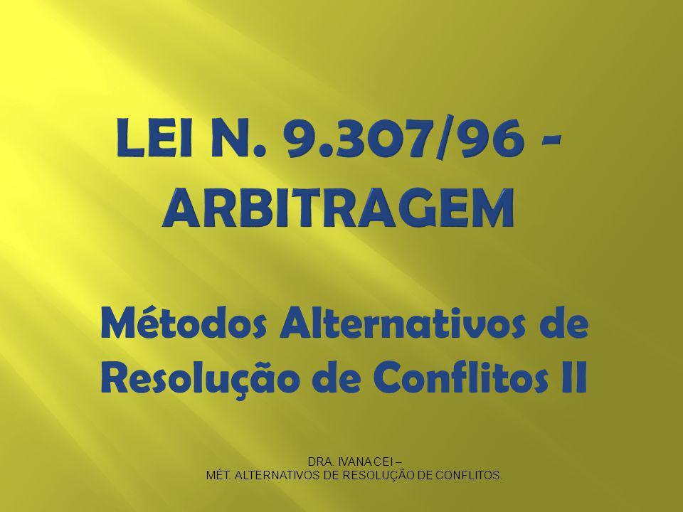 Métodos Alternativos de Resolução de Conflitos II