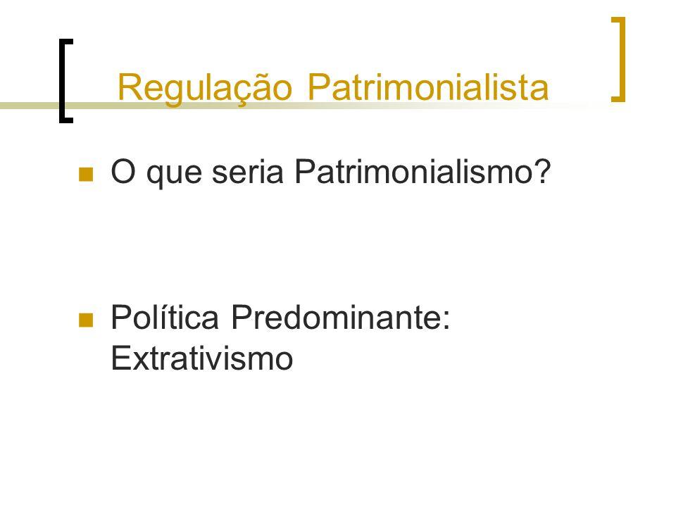 Regulação Patrimonialista
