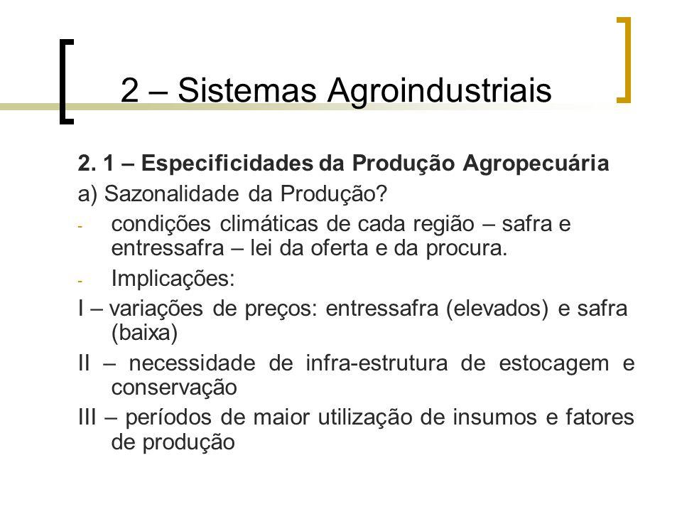 2 – Sistemas Agroindustriais