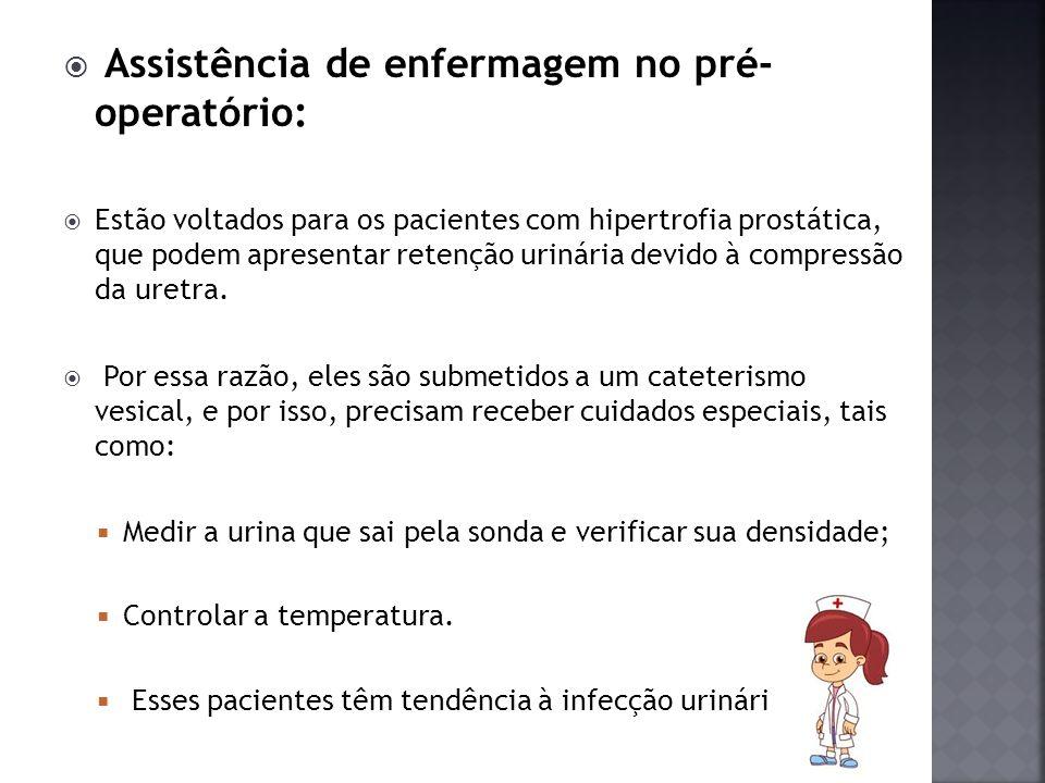 Assistência de enfermagem no pré- operatório: