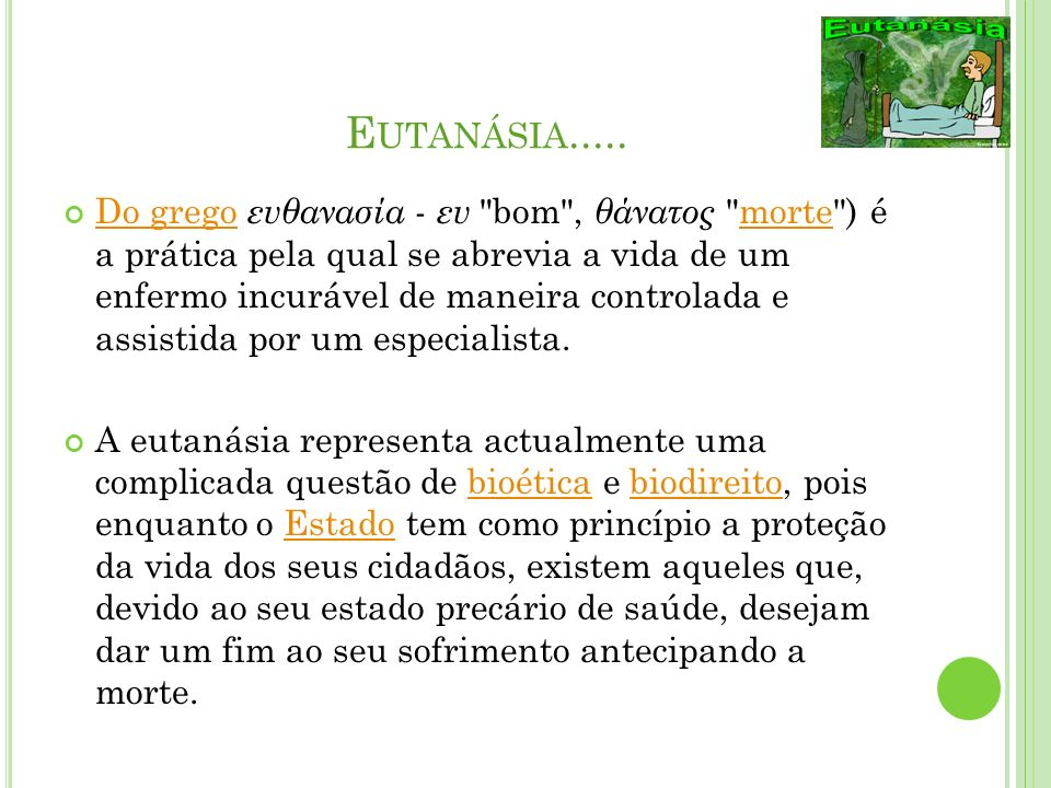 Eutanásia.....