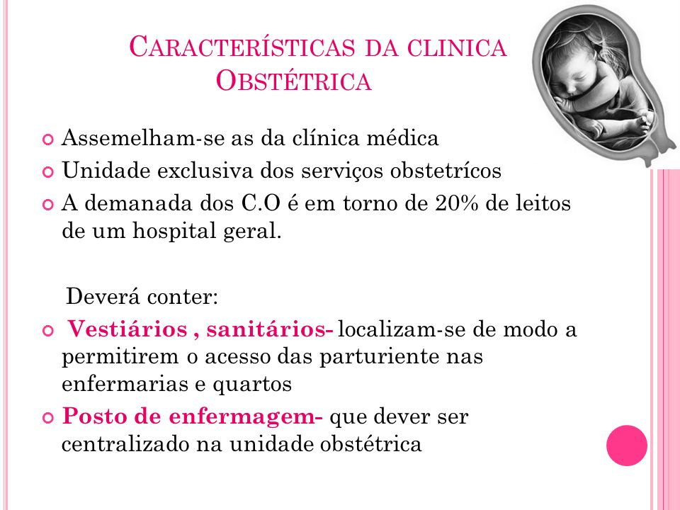 Características da clinica Obstétrica