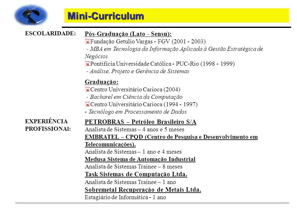 Mini-Curriculum Pós-Graduação (Lato - Sensu): Graduação: