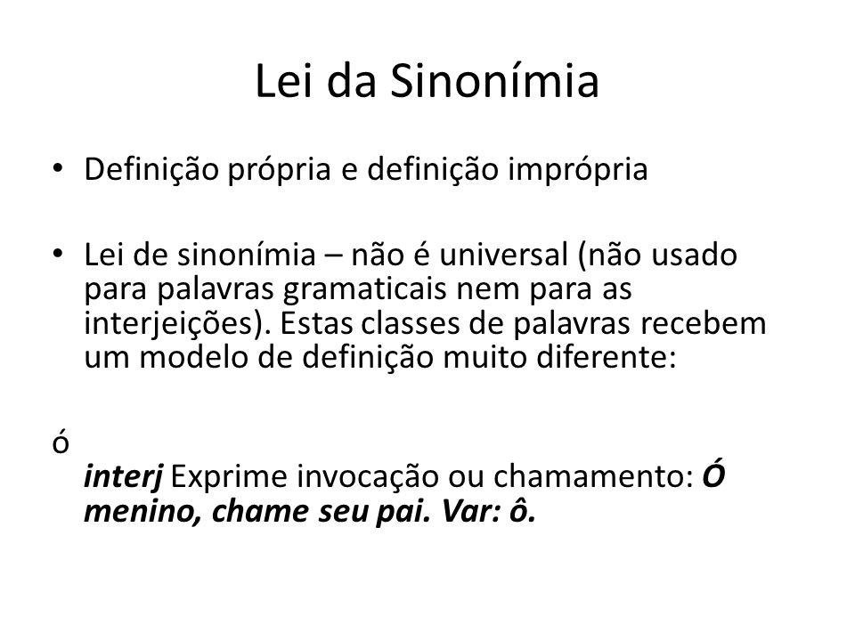 Lei da Sinonímia Definição própria e definição imprópria