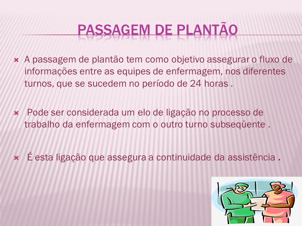 Passagem de Plantão