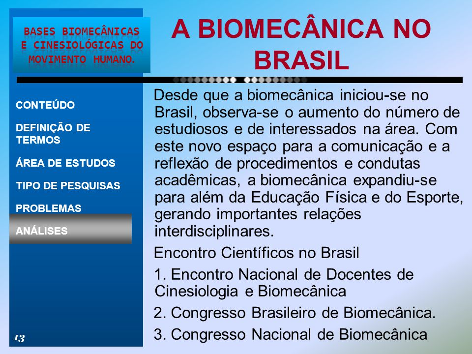 A BIOMECÂNICA NO BRASIL