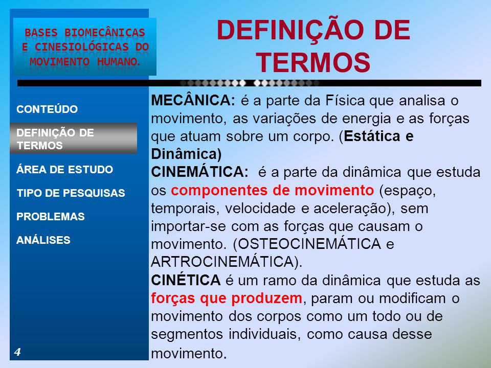 Bases Biomecânicas e CINESIOLÓGICAS do Movimento humano.