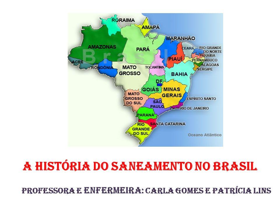A história do Saneamento no BRASIL