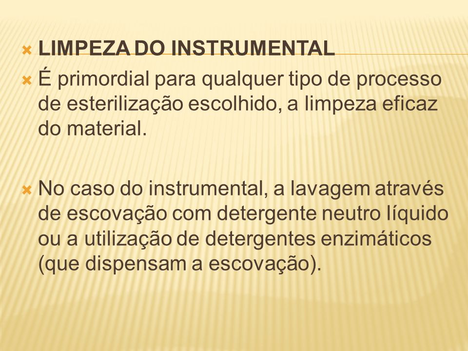 LIMPEZA DO INSTRUMENTAL