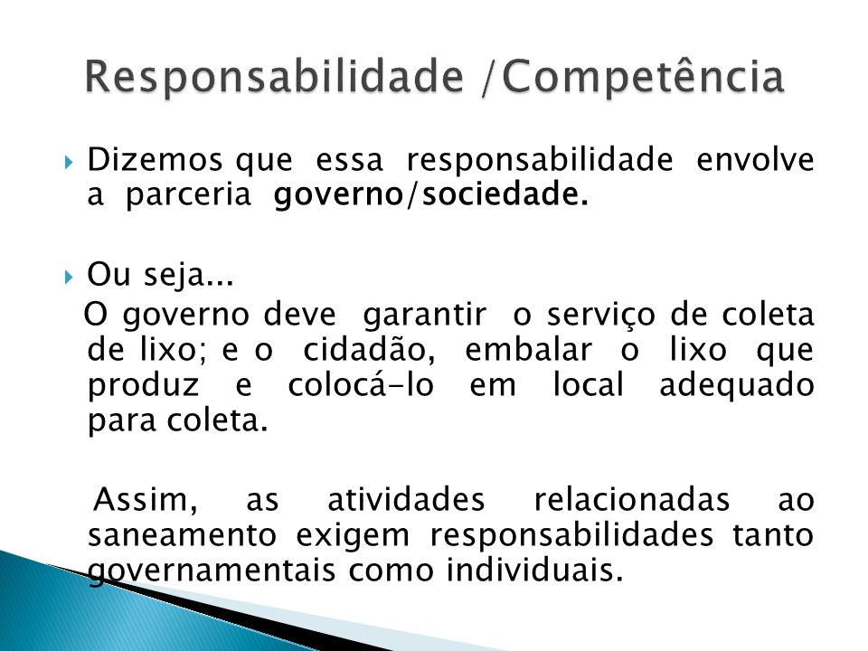 Responsabilidade /Competência