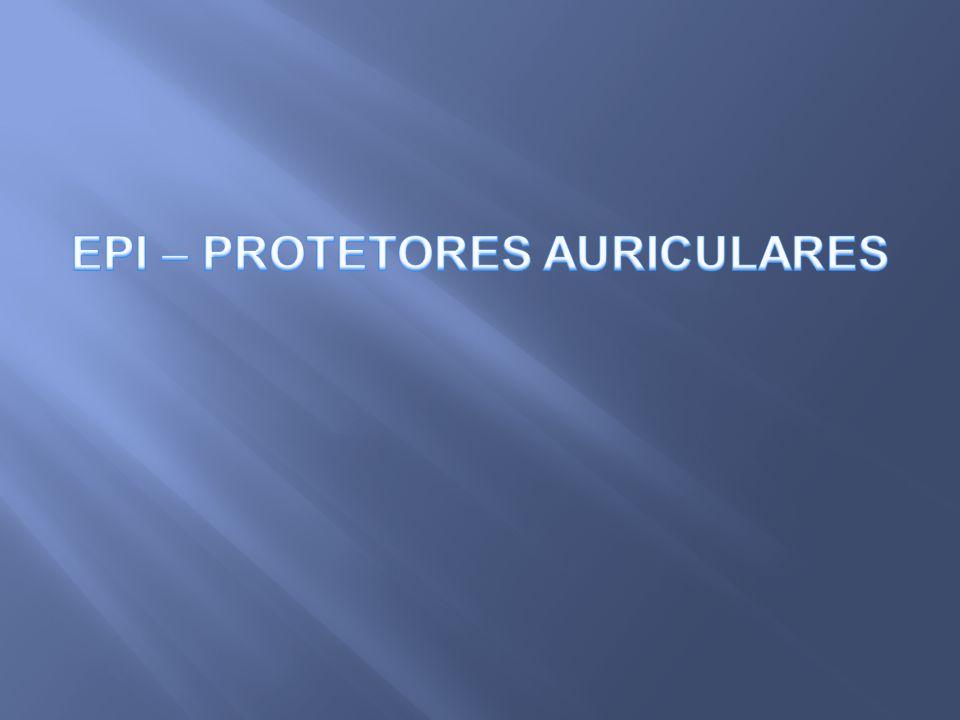 EPI – PROTETORES AURICULARES