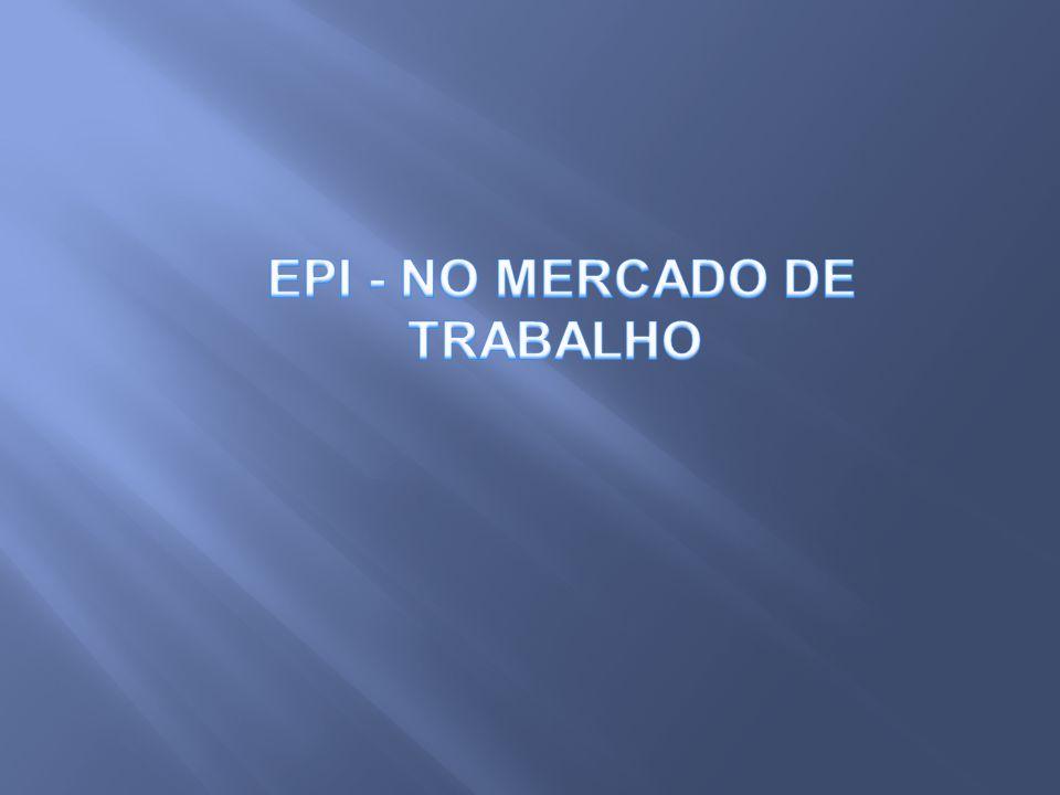 EPI - NO MERCADO DE TRABALHO